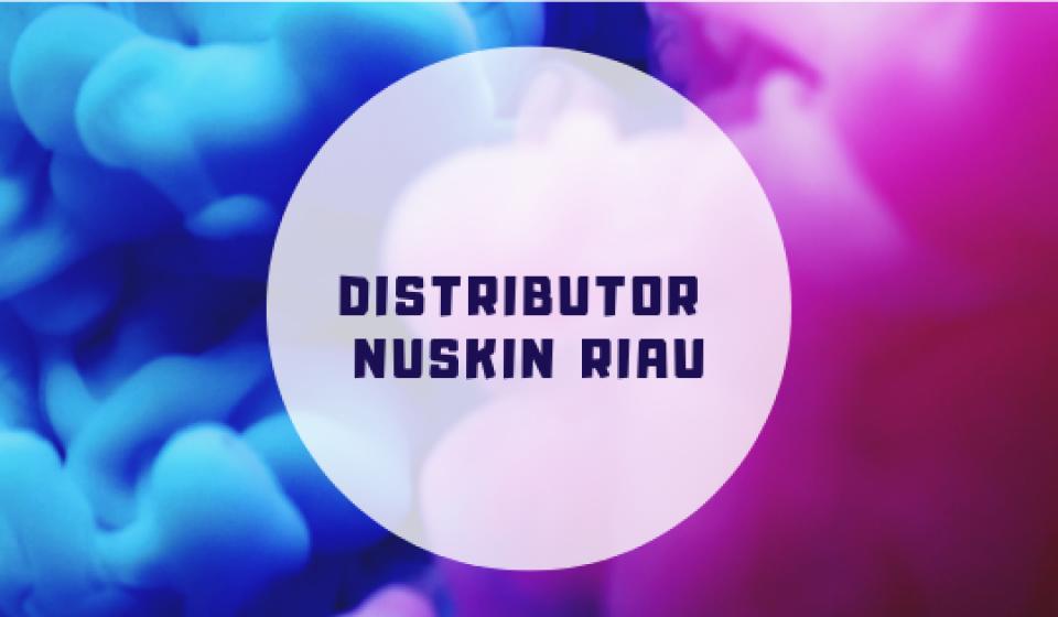 Distributor Nuskin Riau